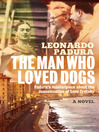 The Man Who Loved Dogs (eBook)