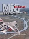 MiG Master (eBook): The Story of the F-8 Crusader
