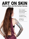 Art on Skin (eBook): Tattoos, Style, and the Human Canvas