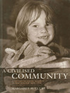 A Civilised Community (eBook): A History of Social Security in New Zealand 1898-1998