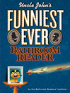 Uncle John's Funniest Ever Bathroom Reader (eBook)