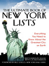 The Ultimate Book of New York Lists (eBook): Everything You Need to Know About the Greatest City on Earth