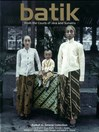 Batik (eBook): From the Courts of Java and Sumatra