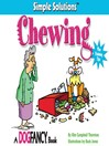 Chewing (eBook): Plus Training Tips