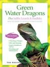 Green Water Dragons (eBook): Plus Sailfin Lizards & Basilisks