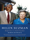 Helen Suzman (eBook): Bright Star in a Dark Chamber: The Biography