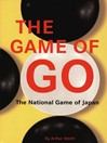 The Game of Go (eBook): The National Game of Japan