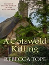 A Cotswold Killing (eBook): Thea Osborne Series, Book 1