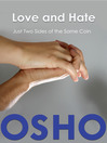 Love and Hate (eBook): Just Two Sides of the Same Coin