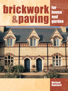 Brickwork and Paving (eBook): For House and Garden
