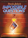 Uncle John's Impossible Questions (& Astounding Answers) (eBook)