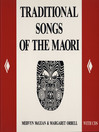 Traditional Songs of the Maori (eBook)