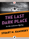 The Last Dark Place (eBook): Abe Lieberman Series, Book 8