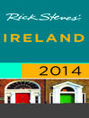 Rick Steves' Ireland 2014 (eBook)
