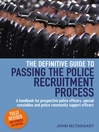 Definitive Guide to Passing the Police Recruitment Process (eBook): A handbook for prospective police officers, special constables and police community support officers