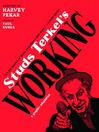 Studs Terkel's Working (eBook): A Graphic Adaptation