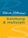 Rick Steves' Snapshot Salzburg & Hallstatt (eBook)