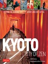 Kyoto (eBook): City of Zen: Visiting the Heritage Sites of Japan's Ancient Capital