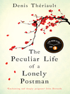 The Peculiar Life of a Lonely Postman (eBook)