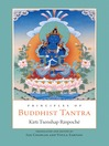 Principles of Buddhist Tantra (eBook)