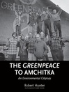 The Greenpeace to Amchitka (eBook): An Environmental Odyssey