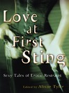 Love at First Sting (eBook): Sexy Tales of Erotic Restraint