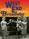 West End Broadway (eBook): The Golden Age of the American Musical in London
