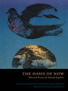 The Oasis of Now (eBook): Selected Poems