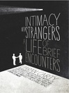 Intimacy With Strangers (eBook): A Life of Brief Encounters