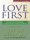 Love First (eBook): A Family's Guide to Intervention