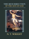 The Resurrection of the Son of God (eBook)
