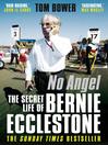 No Angel (eBook): The Secret Life of Bernie Ecclestone