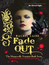 Fade Out (eBook): The Morganville Vampires Series, Book 7