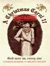A Christmas Carol II - Contagion (eBook): God Save Us, Every One...