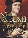Richard III and the Death of Chivalry (eBook)