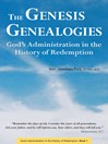 The Genesis Genealogies (eBook): God's Administration in the History of Redemption