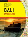 Bali Street Atlas (eBook): Bali's Most Up-To-Date Street Atlas