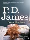 Cover Her Face (eBook): Inspector Adam Dalgliesh Series, Book 1