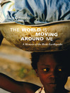 The World is Moving Around Me (eBook): A Memoir of the Haiti Earthquake