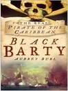 Black Barty (eBook): The Real Pirate of the Caribbean