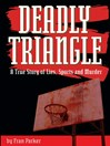 Deadly Triangle (eBook): A True Story of Lies, Sports and Murder