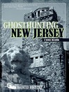 Ghosthunting New Jersey (eBook)