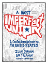 A Most Imperfect Union (eBook): A Contrarian History of the United States
