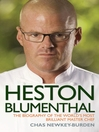 Heston Blumenthal (eBook): The Biography of the World's Most Brilliant Master Chef