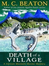 Death of a Village (eBook): Hamish Macbeth Mystery Series, Book 19