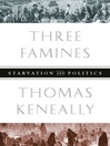 Three Famines (eBook): Starvation and Politics