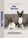 Rat Terrier (eBook): A Comprehensive Owner's Guide