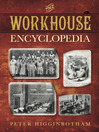 The Workhouse Encyclopedia (eBook)