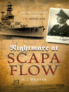 "Nightmare at Scapa Flow (eBook): The Truth About the Sinking of HMS ""Royal Oak"""