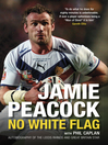 Jamie Peacock No White Flag (eBook)